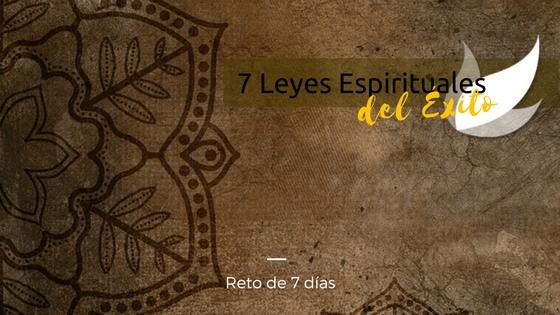 Reto 7 Leyes Espirituales del Exito Sattwa